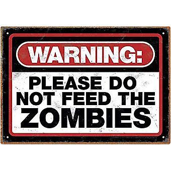 Aviso por favor, não alimente o sinal do Metal Zombies