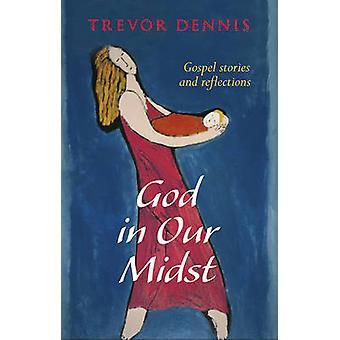 Bóg w naszych szeregach - Ewangelia historie i odbicia przez Trevor Dennis - 9