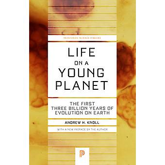 Life on a Young Planet - The First Three Billion Years of Evolution on