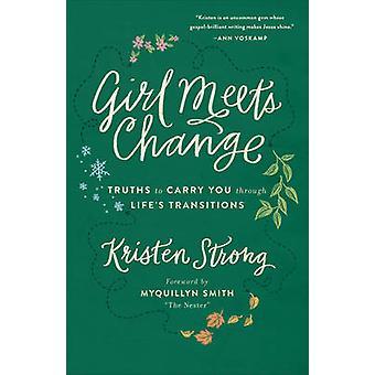 Pige opfylder ændring - sandheder for at bære dig igennem livets overgange ved