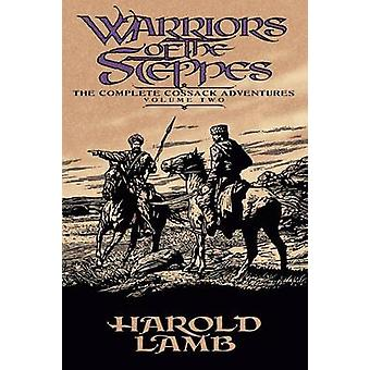 Warriors of the Steppes - The Complete Cossack Adventures - v. 2 by Har