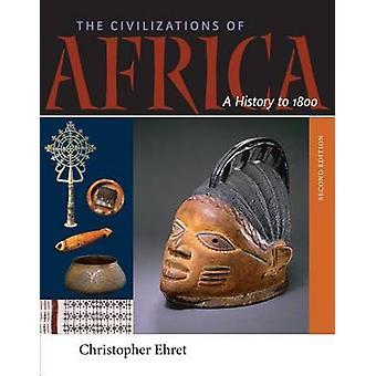Civilisationerna av Afrika - en historia till 1800 (2: a reviderade upplagan)