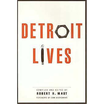 Detroit Lives by Robert H. Mast - Dan Georgakas - 9781566392266 Book