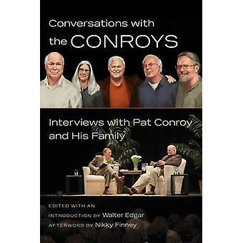 Conversations avec le Conroys - entretiens avec Pat Conroy et sa Fa