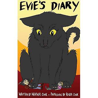 Evies dagbok - en dålig kattens syn på livet av Heather Cook - Roger Cook-