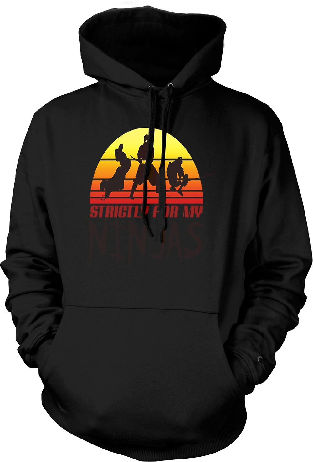 Mens Hoodie - Strictly For My Ninjas - Funny