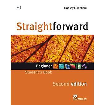 Straightforward Second Edition Student's Book Beginner Level (2nd Rev