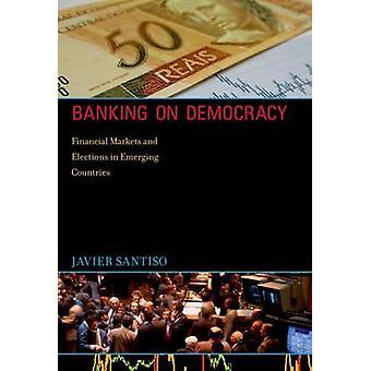 Bancário na democracia - financeira eleições em Cou emergente e mercados
