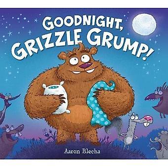 Godnat, Grizzle Grump!