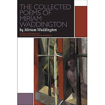The Collected Poems of Miriam Waddington (Canadian Literature Collection)