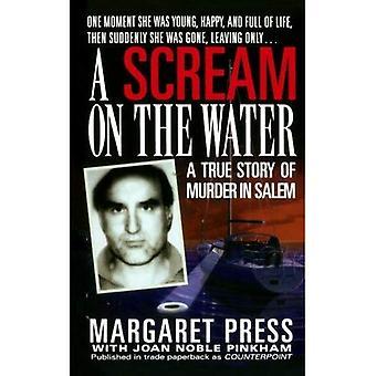 Scream op het Water: A True Story van moord in Salem