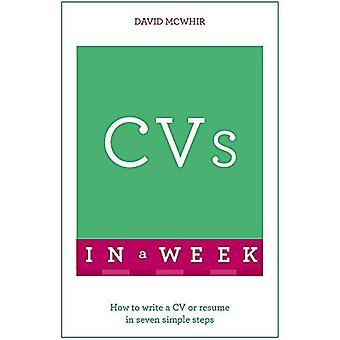CVs In A Week: How To Write A CV Or Resume In Seven Simple Steps