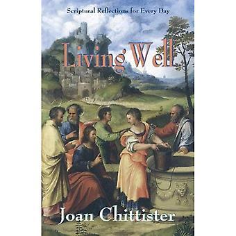 Att leva gott: Bibliska reflektioner för varje dag