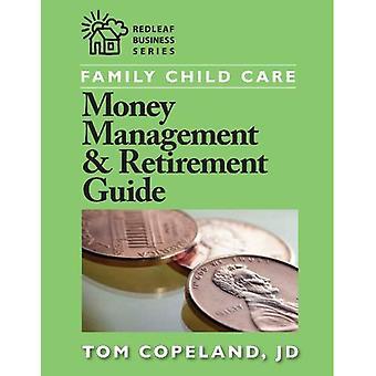 Familj barn vård pengar förvaltning & pensionering Guide (Redleaf Business)