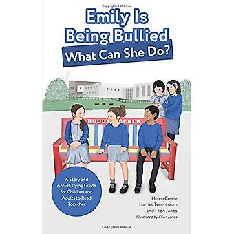 Emily Is Being Bullied, What Can She Do?: A Story� and Anti-Bullying Guide for Children and Adults to� Read Together