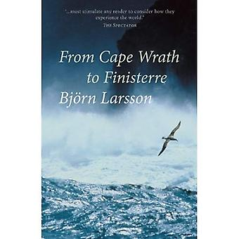 From Cape Wrath to Finisterre Sailing the Celtic Fringe by Larsson, Bjorn ( AUTHOR ) Aug-01-2012 Paperback