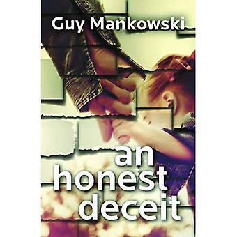 An Honest Deceit