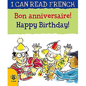 Bon anniversaire! / Happy Birthday! (I CAN READ FRENCH)