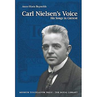 Carl Nielsen's Voice: His Songs in Context