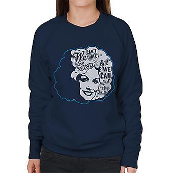 Wir nicht, wohin des Winds, aber wir können die Segel Dolly Parton Zitat Damen Sweatshirt anpassen