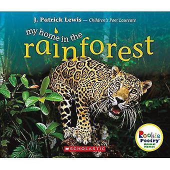 Meine Heimat im Regenwald (Rookie Poetryanimal Häuser)