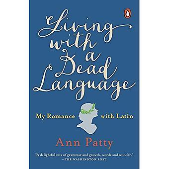 Vivendo com uma língua morta: meu Romance com latino