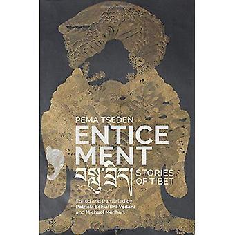 Enticement: Stories of Tibet