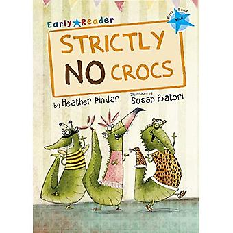 Strictly No Crocs (Blue Early Reader) (Blue Band)