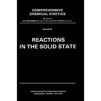 Reactions in the Solid State by Bamford & C. H.
