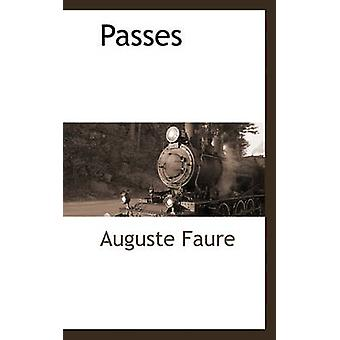 Passes by Faure & Auguste