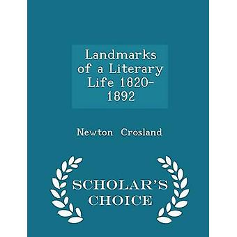 Landmarks of a Literary Life 18201892  Scholars Choice Edition by Crosland & Newton