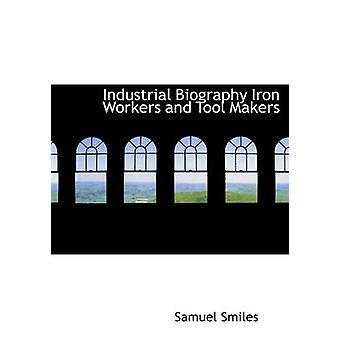 Travailleurs du fer industriel biographie et outilleurs de sourires & Samuel & Jr.