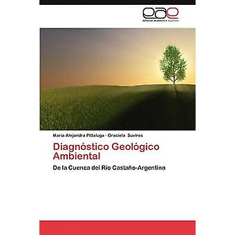 Diagnóstico Geologico Ambiental door Pittaluga & Maria Alejandra