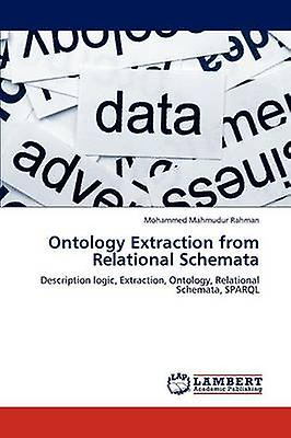 Ontology Extraction from Relational Schemata by Rahhomme & Mohammed Mahmudur