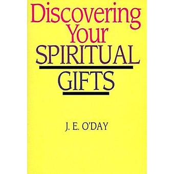 Discovering Your Spiritual Gifts by O'Day - J. E. - 9780877840718 Book