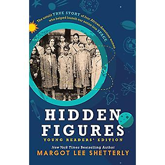 Hidden Figures (Yre) by Margot Lee Shetterly - 9781432850258 Book
