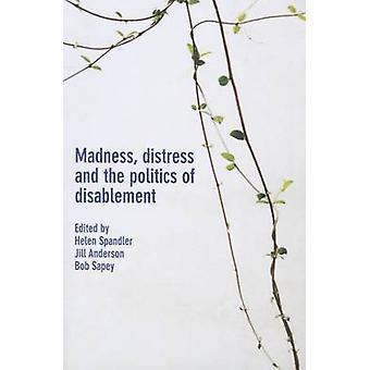 Madness-nöd och politik Disablement-9781447314585 bo