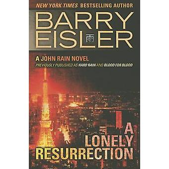 A Lonely Resurrection by Barry Eisler - 9781477820810 Book