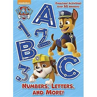 Numbers - Letters - and More! (Paw Patrol) by Golden Books - 97815247