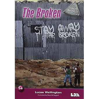 The Broken by Lucas Wellington - Dave McTaggart - 9781855035805 Book