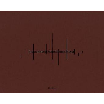 Last Best Hiding Place - Tim Richmond by Jorg Colberg - Tim Richmond -