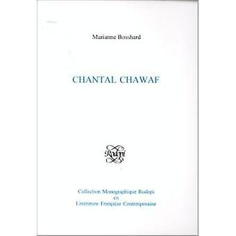 Chantal Chawaf by Marianne Bosshard - 9789042006256 Book