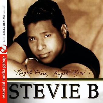 Stevie B - Right Here Right Now! [CD] USA import