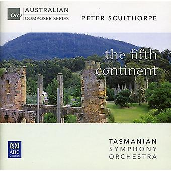Tasmanian Symphony Orchestra - Peter Sculthorpe: The Fifth Continent [CD] USA import