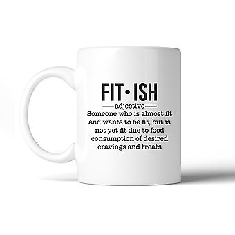 Taza cerámica de Fit-ISH 11 Oz para entrenamiento regalos gimnasio divertido citar