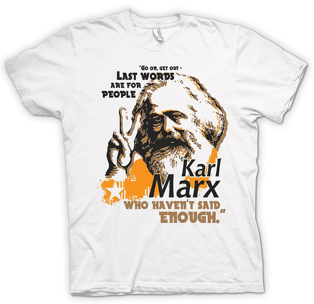 Womens T-shirt - Karl Marx Last Words - Communism - Marxism