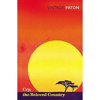 Schrei - das geliebte Land von Alan Paton - 9780099766810 Buch