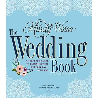 Bröllop boken av Mindy Weiss - 9780761189541 bok
