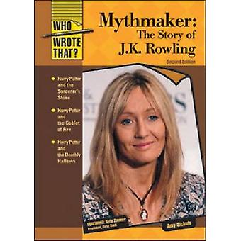 Mythmaker - la storia di J.K. Rowling (2nd Revised edition) di Amy Sic