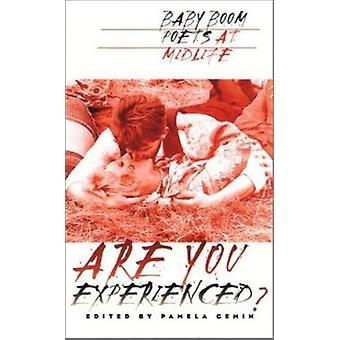 Are You Experienced? - Baby Boom Poets at Midlife by Pamela Gemin - 97